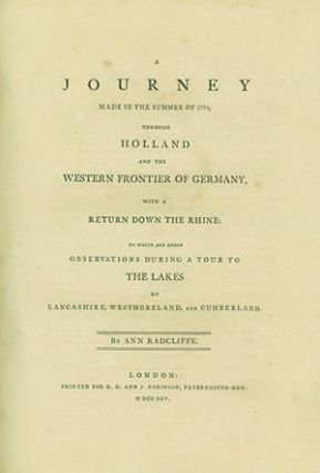 A Journey Made in the Summer of 1794, Through Holland and the Western Frontier of Germany, with a...