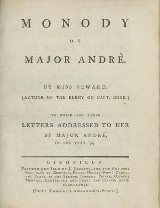 Monody on Major Andrè. . . . To Which are Added Letters Addressed to Her by Major Andrè, in the...