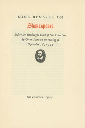 Some Remarks on Shakespeare Before the Roxburghe Club of San Francisco . . . on the Evening of...