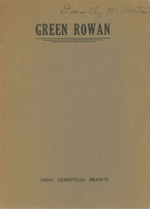 Green Rowan (Milk-Drinking Ceremony) [caption title]. ANNA HEMPSTEAD BRANCH