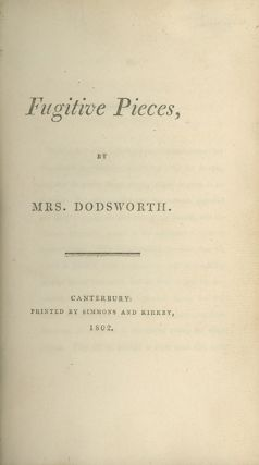 Fugitive Pieces. ANNA BURRELL DODSWORTH