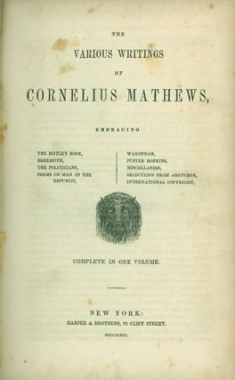 The Various Writings of . . . Embracing the Motley Book, Behmoth, the Politicians, Poems on Man...
