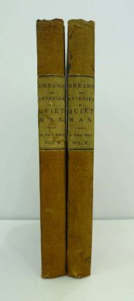 Dreams and Reveries of a Quiet Man, Consisting of the Little Genius, and Other Essays. By One of...