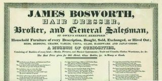 James Bosworth, / Hair Dresser, / Broker, and General Salesman, / St. Owen's Street, Hereford. /...