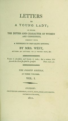 Letters to a Young Lady, in Which the Duties and Character of Women are Considered, Chiefly With...
