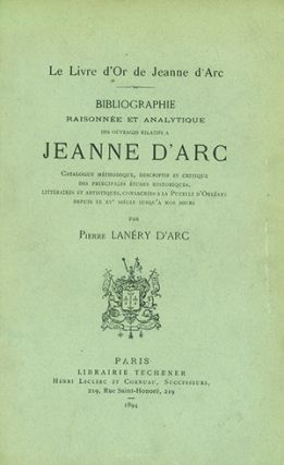 The Bernard M. Rosenthal Collection of Works on Joan of Arc.
