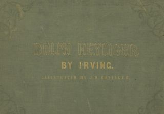 Illustrations of Washington Irving's Dolph Heyliger Designed and Etched by John W. Ehninger.
